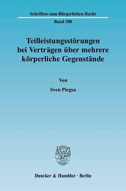 Abbildung von Piegsa | Teilleistungsstörungen bei Verträgen über mehrere körperliche Gegenstände | 2005 | 308