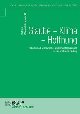 Abbildung von Stainer-Hämmerle   Glaube - Klima - Hoffnung   1. Auflage   2021   beck-shop.de