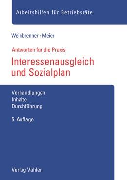 Abbildung von Weinbrenner / Meier   Interessenausgleich und Sozialplan   5. Auflage   2021   beck-shop.de