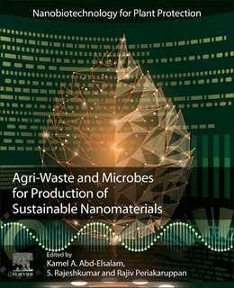 Abbildung von Abd-Elsalam / Periakaruppan | Agri-Waste and Microbes for Production of Sustainable Nanomaterials | 1. Auflage | 2021 | beck-shop.de