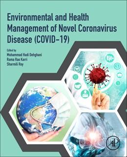 Abbildung von Hadi Dehghani / Roy | Environmental and Health Management of Novel Coronavirus Disease (COVID-19) | 1. Auflage | 2021 | beck-shop.de