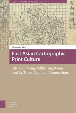 Abbildung von Akin   East Asian Cartographic Print Culture   1. Auflage   2021   2   beck-shop.de