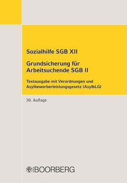 Abbildung von Sozialhilfe SGB XII - Grundsicherung für Arbeitsuchende SGB II | 30. Auflage | 2021 | beck-shop.de