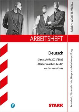Abbildung von STARK Arbeitsheft - Deutsch - BaWü - Ganzschrift 2021/22 - Keller: Kleider machen Leute   1. Auflage   2021   beck-shop.de