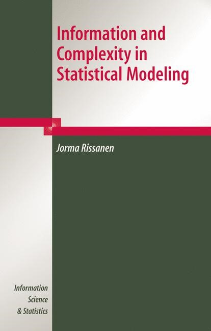 Abbildung von Rissanen | Information and Complexity in Statistical Modeling | 2007