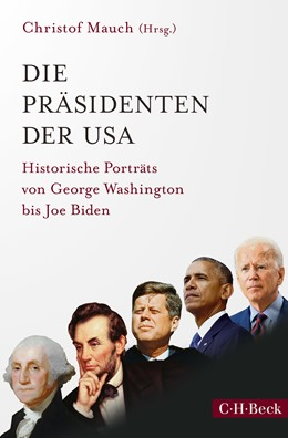 Abbildung von Mauch | Die Präsidenten der USA | 2. Auflage | 2021 | 6304 | beck-shop.de