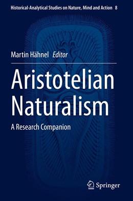 Abbildung von Hähnel   Aristotelian Naturalism   1. Auflage   2021   8   beck-shop.de