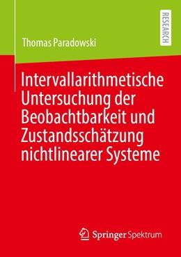 Abbildung von Paradowski   Intervallarithmetische Untersuchung der Beobachtbarkeit und Zustandsschätzung nichtlinearer Systeme   1. Auflage   2021   beck-shop.de