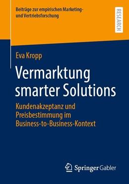 Abbildung von Kropp | Vermarktung smarter Solutions | 1. Auflage | 2021 | beck-shop.de