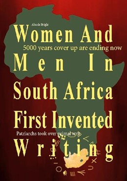 Abbildung von de Bright | Women And Men In South Africa First Invented Writing | 1. Auflage | 2021 | beck-shop.de