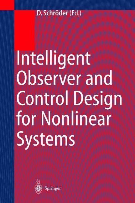 Abbildung von Schröder | Intelligent Observer and Control Design for Nonlinear Systems | 1999