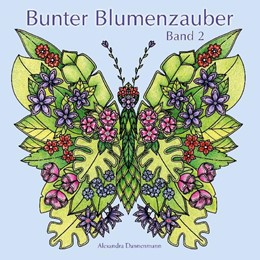 Abbildung von Dannenmann | Bunter Blumenzauber - Band 2 | 1. Auflage | 2021 | beck-shop.de