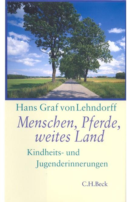 Cover: Hans Lehndorff, Menschen, Pferde, weites Land