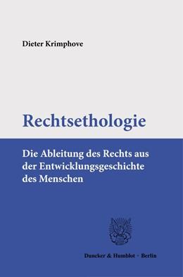 Abbildung von Krimphove | Rechtsethologie | 1. Auflage | 2021 | beck-shop.de