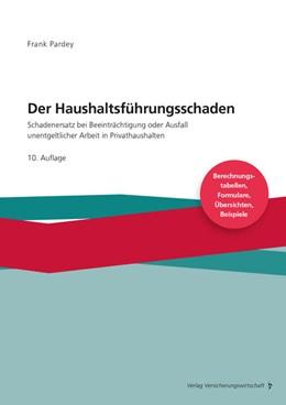 Abbildung von Pardey   Der Haushaltsführungsschaden - Grundwerk   10. Auflage   2021   beck-shop.de