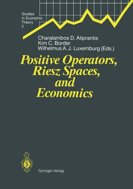 Abbildung von Aliprantis / Border / Luxemburg | Positive Operators, Riesz Spaces, and Economics | 1991