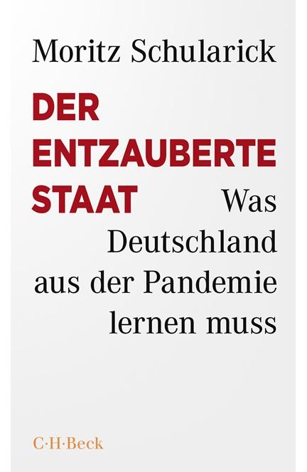 Cover: Moritz Schularick, Der entzauberte Staat