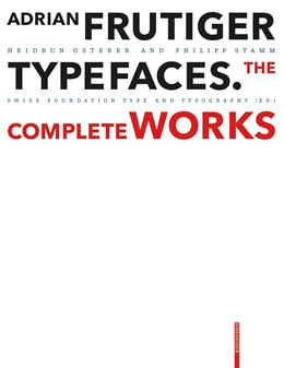 Abbildung von Osterer / Museum für Gestaltung Zürich   Adrian Frutiger - Typefaces   3. Auflage   2021   beck-shop.de