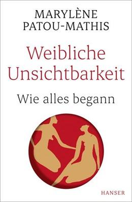 Abbildung von Patou-Mathis | Weibliche Unsichtbarkeit | 1. Auflage | 2021 | beck-shop.de