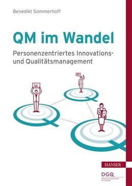Abbildung von Sommerhoff | QM im Wandel | 1. Auflage | 2021 | beck-shop.de