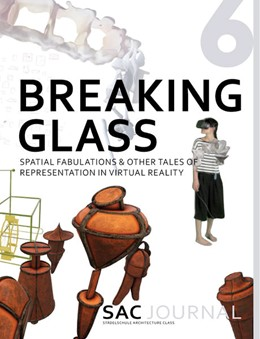 Abbildung von Städelschule Architecture Class   SAC Journal 6: Breaking Glass   1. Auflage   2021   beck-shop.de
