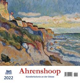 Abbildung von Ahrenshoop 2022 Postkartenkalender | 1. Auflage | 2021 | beck-shop.de