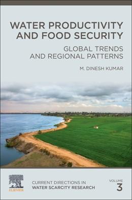 Abbildung von Kumar | Water Productivity and Food Security | 1. Auflage | 2021 | 3 | beck-shop.de