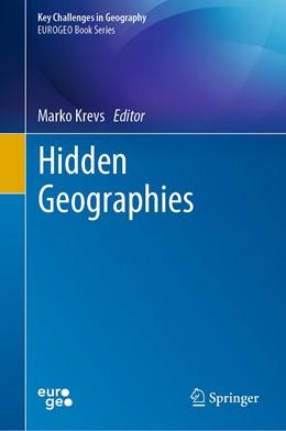 Abbildung von Krevs | Hidden Geographies | 1. Auflage | 2021 | beck-shop.de