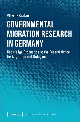 Abbildung von Kratzer | Governmental Migration Research in Germany | 1. Auflage | 2021 | beck-shop.de