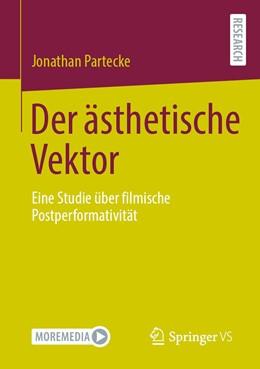 Abbildung von Partecke | Der ästhetische Vektor | 1. Auflage | 2021 | beck-shop.de