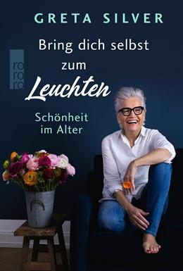 Abbildung von Silver   Bring dich selbst zum Leuchten   1. Auflage   2022   beck-shop.de