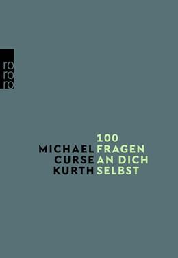 Abbildung von Kurth   100 Fragen an dich selbst   1. Auflage   2021   beck-shop.de