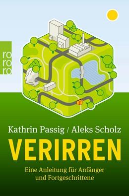 Abbildung von Passig / Scholz | Verirren | 1. Auflage | 2022 | beck-shop.de
