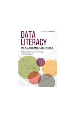 Abbildung von Data Literacy in Academic Libraries | 1. Auflage | 2021 | beck-shop.de