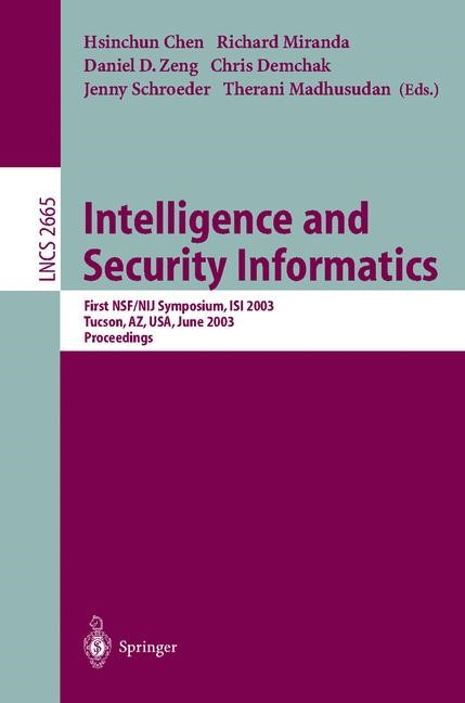 Abbildung von Chen / Miranda / Zeng / Demchak / Madhusudan | Intelligence and Security Informatics | 2003