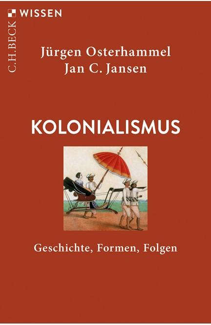 Cover: Jan C. Jansen|Jürgen Osterhammel, Kolonialismus