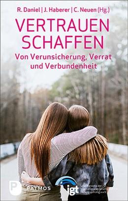 Abbildung von Daniel / Haberer   Vertrauen schaffen   1. Auflage   2021   beck-shop.de