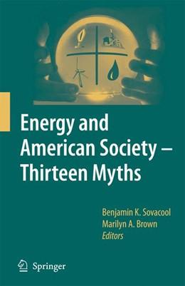 Abbildung von Sovacool / Brown | Energy and American Society – Thirteen Myths | 2007
