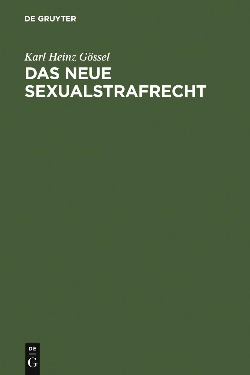 Abbildung von Gössel | Das neue Sexualstrafrecht | Reprint 2011 | 2005