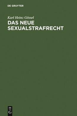 Abbildung von Gössel   Das neue Sexualstrafrecht   Reprint 2011   2005   Eine systematische Darstellung...