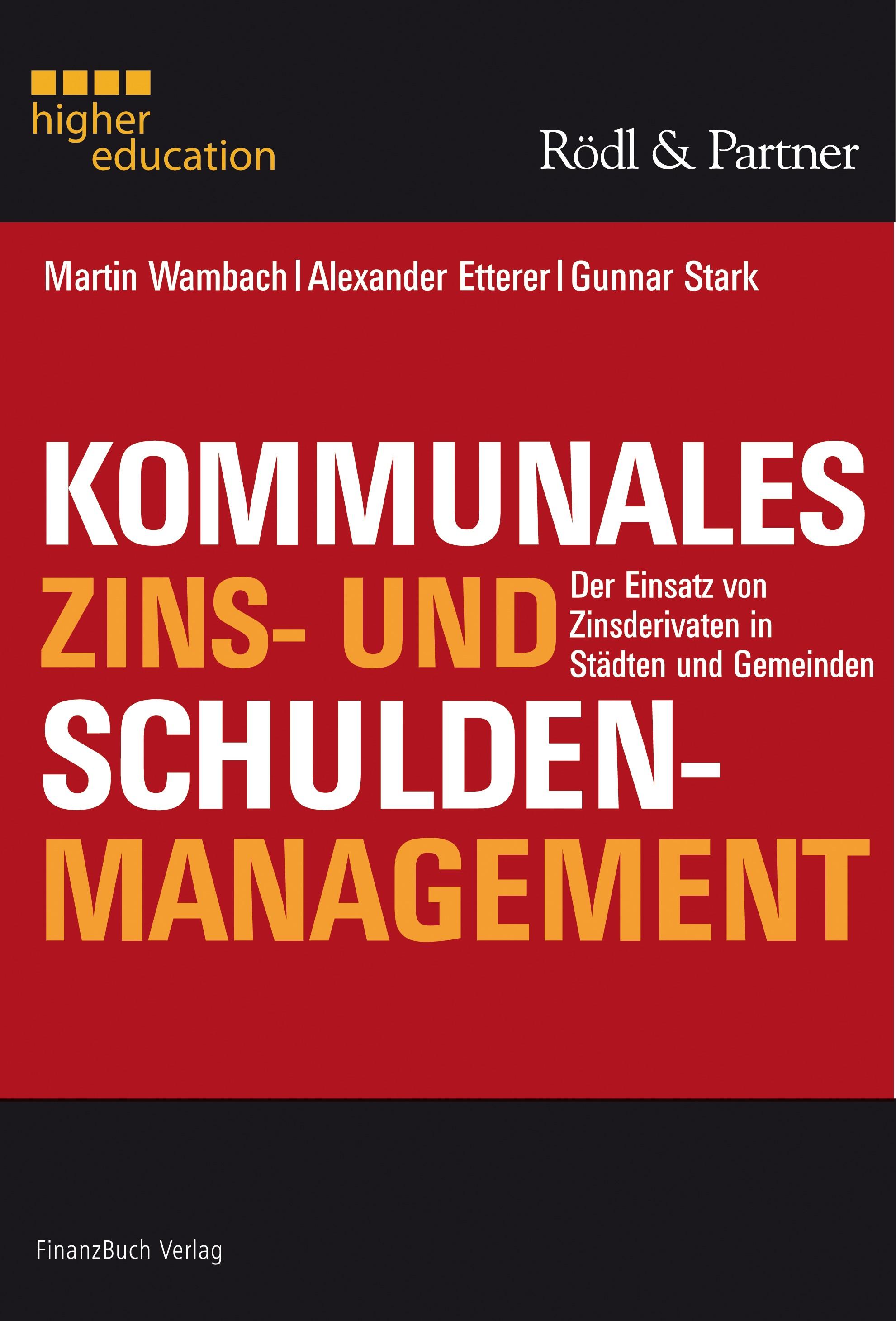 Abbildung von Alexander Etterer / Stark / Wambach | Kommunales Zins- und Schuldenmanagement | 2009