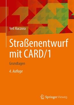 Abbildung von Kuczora | Straßenentwurf mit CARD/1 | 4. Auflage | 2021 | beck-shop.de