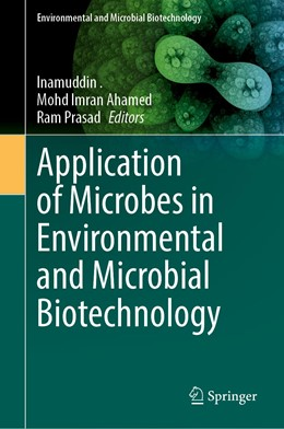 Abbildung von . / Ahamed | Application of Microbes in Environmental and Microbial Biotechnology | 1. Auflage | 2021 | beck-shop.de