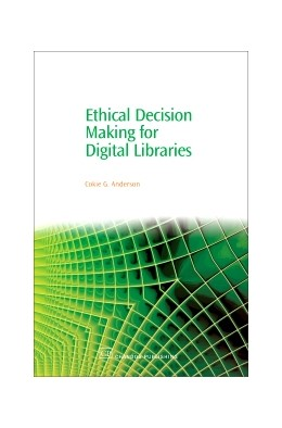 Abbildung von Anderson | Ethical Decision Making for Digital Libraries | 2006