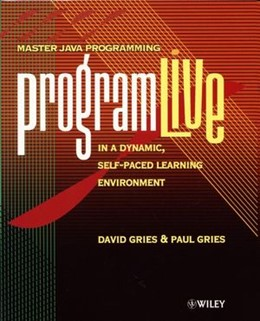 Abbildung von Gries / Hall | ProgramLive | 2001 | Mastering Java Programming in ...