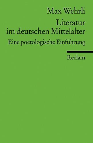 Abbildung von Wehrli | Literatur im deutschen Mittelalter | 1986