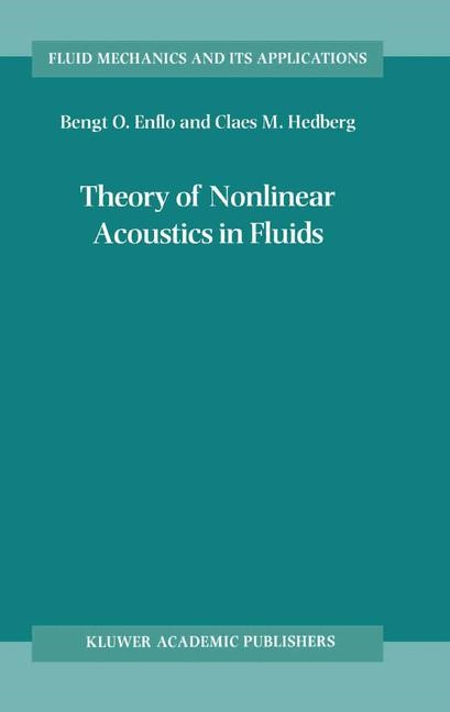 Abbildung von Enflo / Hedberg | Theory of Nonlinear Acoustics in Fluids | 2002