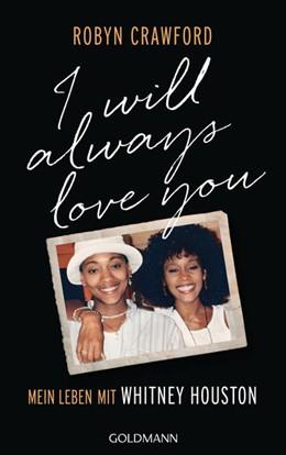 Abbildung von Crawford | I Will Always Love You | 1. Auflage | 2021 | beck-shop.de