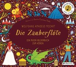Abbildung von Courtney-Tickle   Wolfgang Amadeus Mozart. Die Zauberflöte   1. Auflage   2021   beck-shop.de