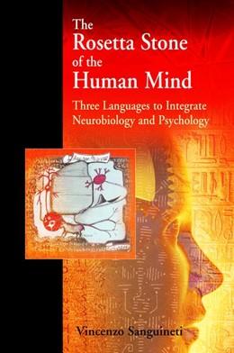 Abbildung von Sanguineti | The Rosetta Stone of the Human Mind | 2006 | Three languages to integrate n...